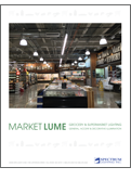 MARKET LUME Grocery & Supermarket Lighting